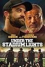 Фильм «Под огнями стадиона» (2021)