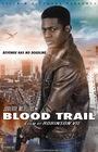 Фильм «Blood Trail»