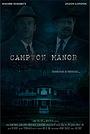 Фильм «Campton Manor»