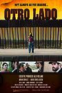 Фільм «Otro Lado» (2018)