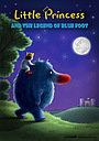 Мультфільм «Little Princess and the Legend of Blue Foot»