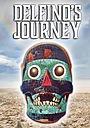Фільм «Delfino's Journey»