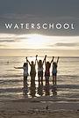 Фільм «Waterschool» (2018)