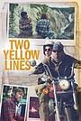 Фильм «Two Yellow Lines»
