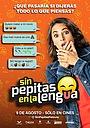 Фильм «Sin Pepitas en la Lengua» (2018)