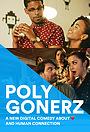 Сериал «Polygonerz» (2018 – ...)