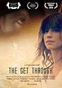 Фильм «The Get Through» (2018)