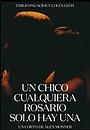 Фільм «Un chico cualquiera Rosario sólo hay una» (2019)
