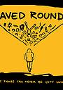 Фільм «Saved Rounds» (2019)