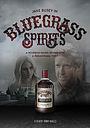 Фильм «Bluegrass Spirits»