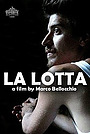Фильм «La lotta» (2018)