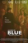 Фильм «A Case of Blue» (2020)
