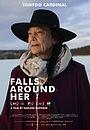 Фильм «Falls Around Her» (2018)