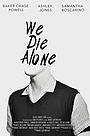 Фільм «Мы умираем в одиночестве» (2020)