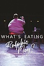 Фільм «What's Eating Ralphie May?» (2019)