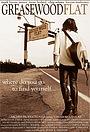 Фільм «Greasewood Flat» (2003)