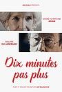 Фильм «Ten minutes tops» (2019)