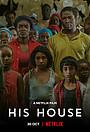 Фильм «Его дом» (2020)