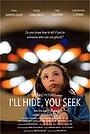 Фильм «I'll Hide You Seek» (2018)
