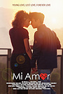 Фільм «Mi Amor» (2018)