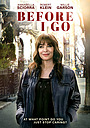 Фільм «Before I Go»