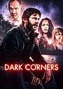 Фільм «Dark Corners» (2021)