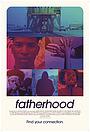 Фільм «Fatherhood» (2018)