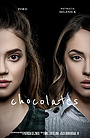 Фильм «Chocolates» (2018)