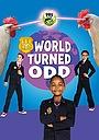 Фільм «Odd Squad: World Turned Odd» (2018)