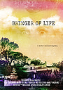 Фільм «Bringer of Life»