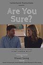 Фильм «Are You Sure?» (2018)