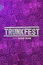 Сериал «Trunkfest» (2018 – ...)