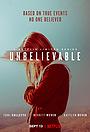 Сериал «Невозможно поверить» (2019)
