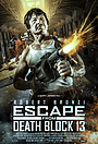 Фильм «Escape from Death Block 13»