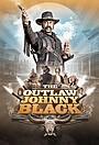 Фильм «The Outlaw Johnny Black»