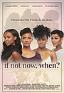 Фильм «Если не сейчас, то когда?» (2019)