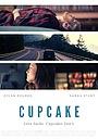Фильм «Cupcake» (2020)