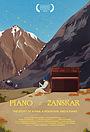 Фильм «Piano to Zanskar» (2018)