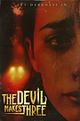Фільм «The Devil Makes Three»