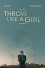 Фільм «Throw Like a Girl» (2019)