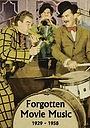 Фильм «Forgotten Movie Music, 1929-1985» (2018)