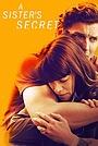 Фильм «Секрет сестры» (2018)