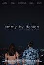 Фільм «Empty by Design» (2019)