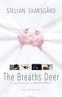 Мультфільм «The Breath's Deer» (2018)