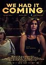 Фільм «We Had It Coming» (2019)