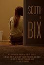 Фильм «South of Bix» (2019)