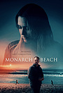 Фильм «Monarch Beach»