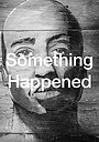 Фільм «Something Happened: The Untold Story of Mice and Men»