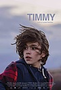 Фильм «Timmy» (2018)