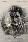 Фильм «The Devil in the Doorway»